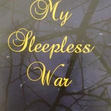 My Sleepless war